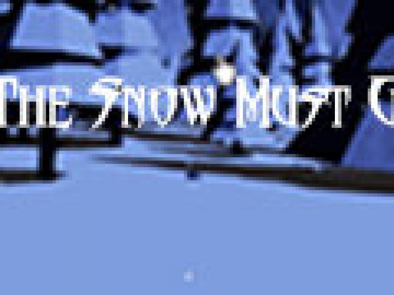 雪必须走 中文版
