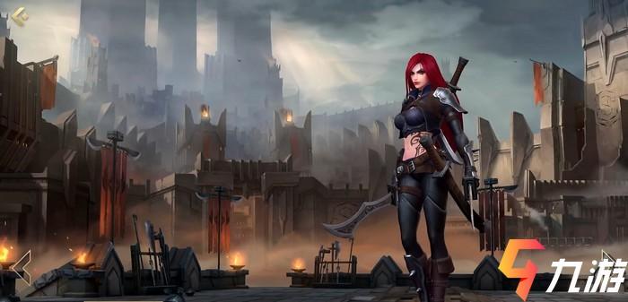 英雄联盟手游卡特琳娜怎么获得 卡特琳娜活动一览
